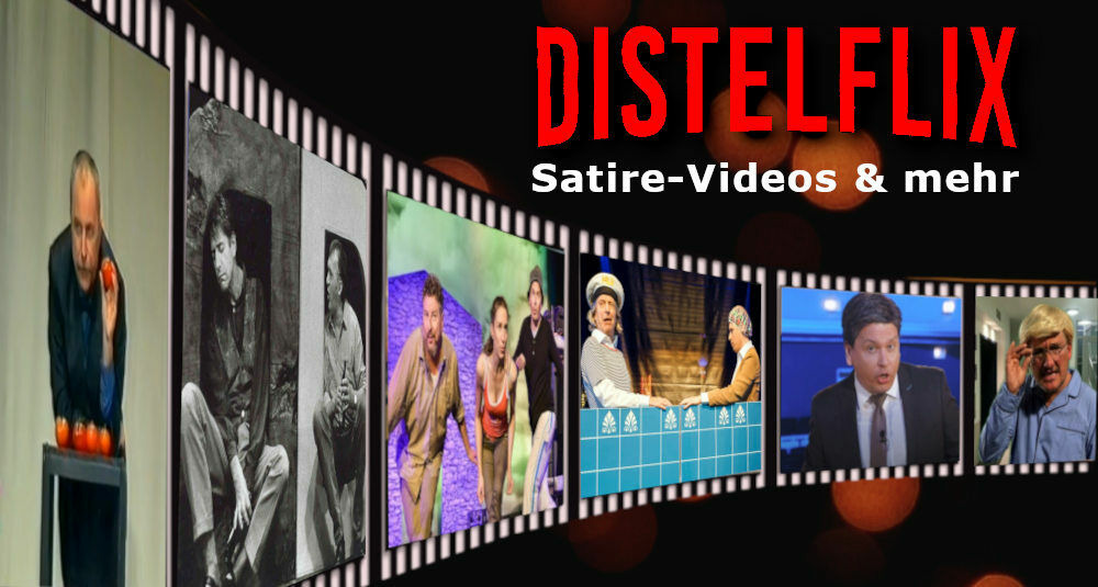Kabarett-Theater DISTEL | DISTELflix Satire-Videos & mehr